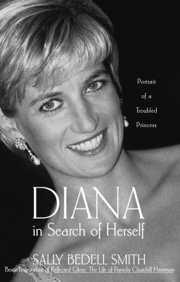 Diana in search of herself : portrait of a troubled princess