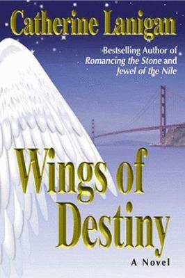 Wings of destiny : a novel