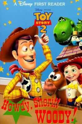 Toy story 2. Howdy, Sheriff Woody!