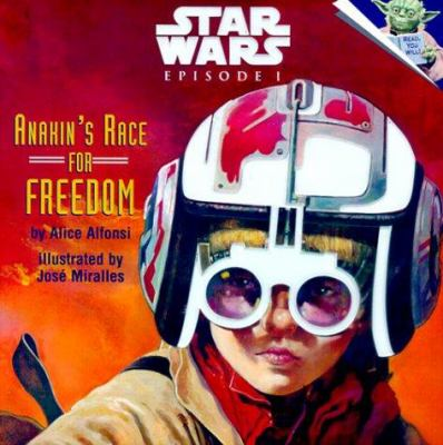 Star wars, episode I, Anakin's race for freedom