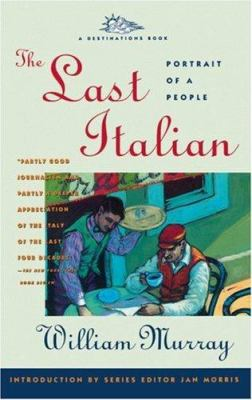 The last Italian : portrait of a people