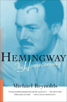 Hemingway : the homecoming