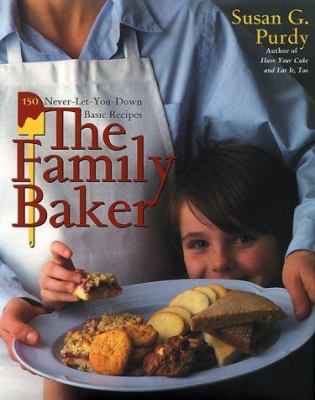 The family baker : 150 never-let-you-down basic recipes