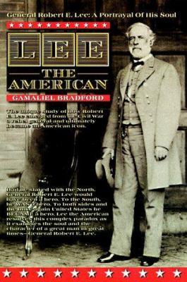 Lee the American / Gamaliel Bradford.