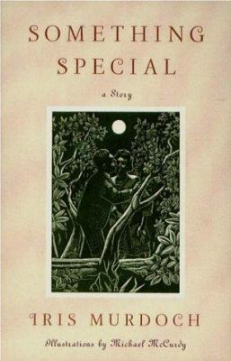 Something special : a story / Iris Murdoch ; illustrated by Michael McCurdy.
