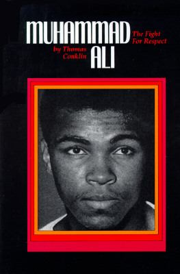 Muhammad Ali : the fight for respect