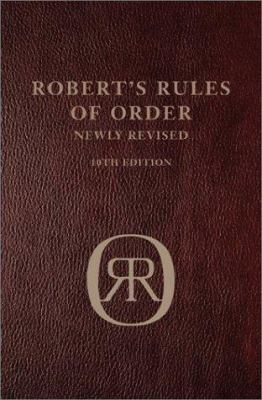 Robert's Rules of order newly revised / Henry M. Robert.