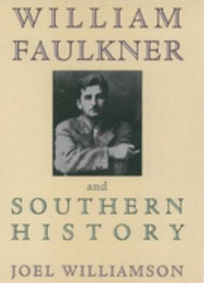 William Faulkner and southern history