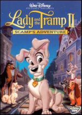 Lady and the Tramp II : Scamp's adventure