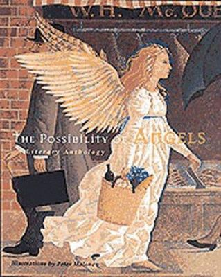 The possibility of angels : a literary anthology