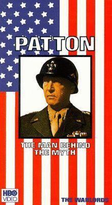 Patton the man behind the myth