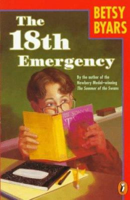 The 18th emergency / Betsy Byars ; illustrated by Robert Grossman.