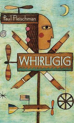 Whirligig / Paul Fleischman.