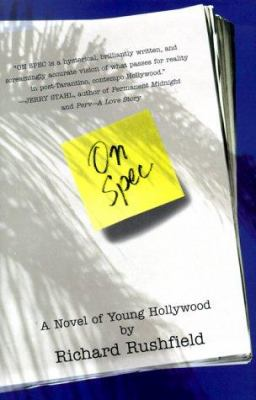 On spec : a novel of young Hollywood