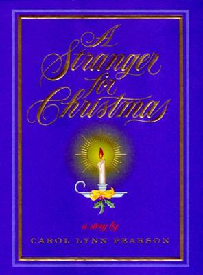 A stranger for Christmas / Carol Lynn Pearson.