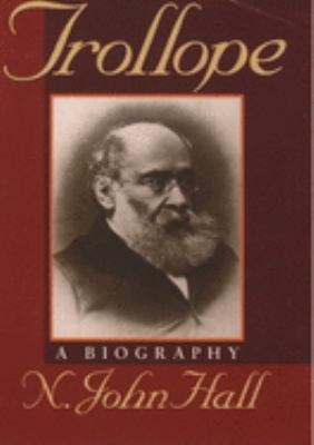 Trollope : a biography