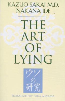The art of lying = [Uso no kenkyū]