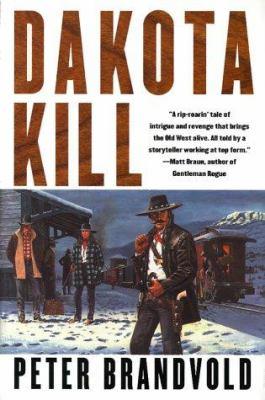 Dakota kill / Peter Brandvold.