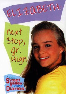 Elizabeth : next stop, jr. high