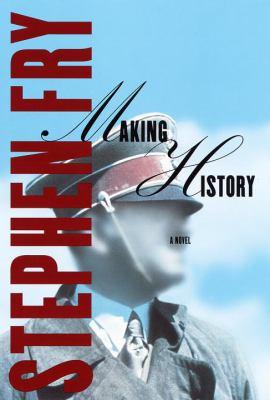 Making history : a novel