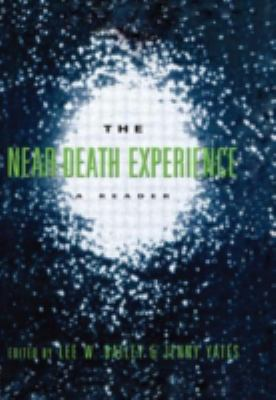 The near-death experience : a reader