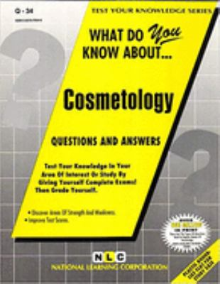 What do you know about ... cosmetology : questions and answers.