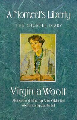 A moment's liberty : the shorter diary