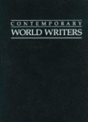 Contemporary world writers / preface, Susan Bassnett ; editor, Tracy Chevalier.