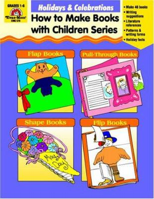 HOLIDAY AND CELEBRATIONS  HOW TO MAKE BOOKS WITH CHILDREM SERIES.
