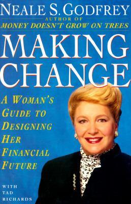MAKING CHANGE WOMAN'S GUIDE TO FINANCIAL FUTU.