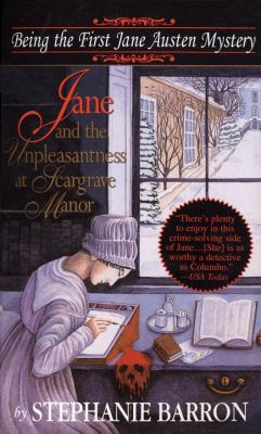 Jane and the unpleasantness at Scargrave Manor : being the first Jane Austen mystery