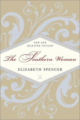 The southern woman : new and selected fiction