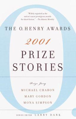 Prize stories 2001 : the O. Henry awards