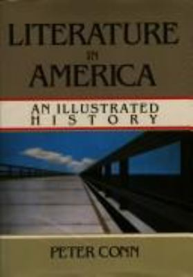 Literature in America : an illustrated history