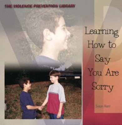 Learning how to say you are sorry