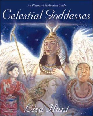 Celestial goddesses : an illustrated meditation guide