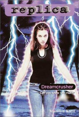 Dreamcrusher