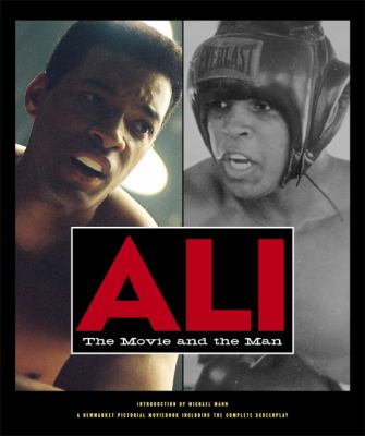 Ali : the movie and the man