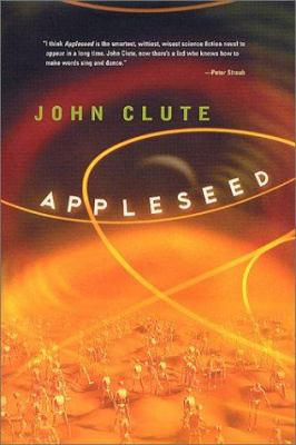 Appleseed / John Clute.