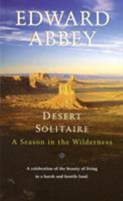 Desert solitaire : a season in the wilderness