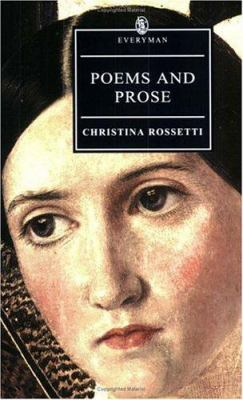 Poems and prose / Christina Rossetti ; edited by Jan Marsh.