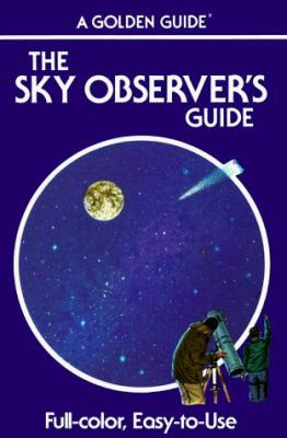 The sky observer's guide : a handbook for amateur astronomers