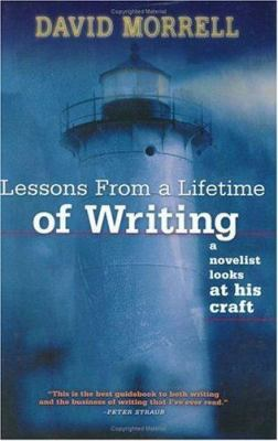 Lessons from a lifetime of writing : a novelist looks at his craft