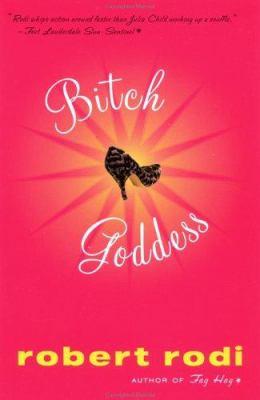 Bitch goddess : a novel