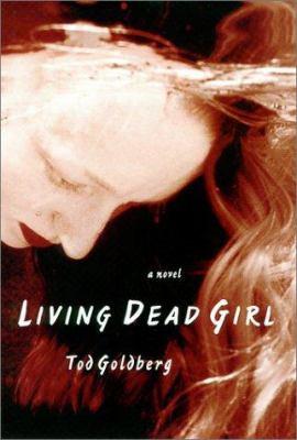 Living dead girl : a novel