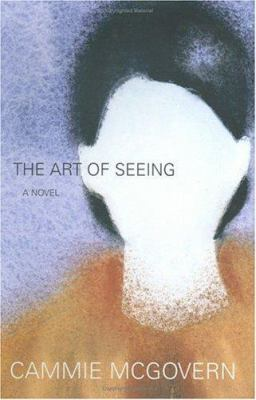 The art of seeing : a novel