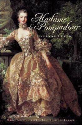 Madame de Pompadour : a life