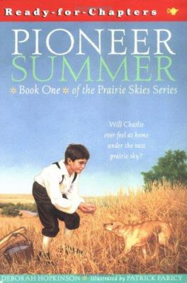 Pioneer summer