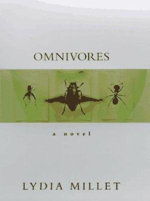 Omnivores : a novel