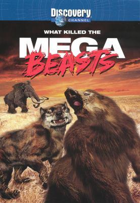 What killed the mega beasts